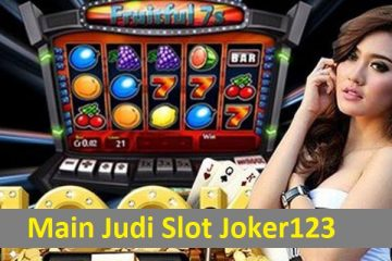 Main Judi Slot Joker123