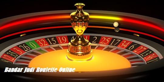 Bandar Judi Roulette Online